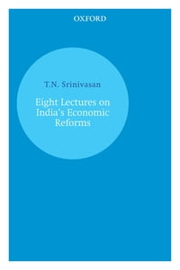 Eight Lectures on India's Economic Reforms