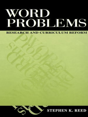 Word Problems Research and Curriculum Reform