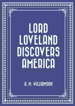 Lord Loveland Discovers America