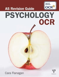 OCR Psychology: AS Revision Guide
