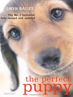 Perfect Puppy Take Britain's Number One Puppy Care Book With You!