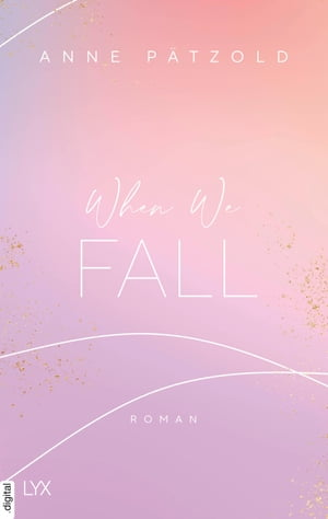 When We Fall by Anne Pätzold