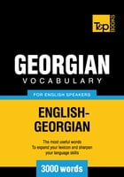 Georgian Vocabulary for English Speakers - 3000 Words by Andrey Taranov