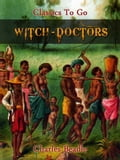 Witch-Doctors 9025e476-3cd9-4d8b-9a29-4ce6cf3b9316