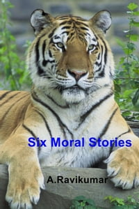 Six Moral Stories