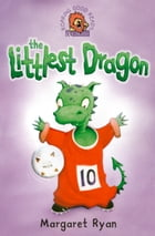The Littlest Dragon by Margaret Ryan