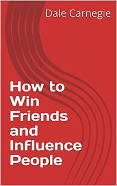 how to win friends and influence people summary pdf