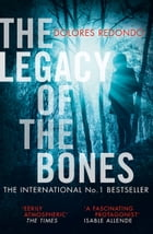 The Legacy of the Bones (The Baztan Trilogy, Book 2) by Dolores Redondo