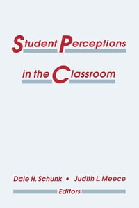 Student Perceptions in the Classroom