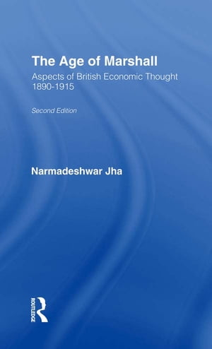 Age of Marshall Aspects of British Economic Thought