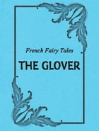 The Glover by French Fairy Tales
