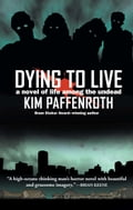 Dying to Live cf14001d-7854-4e7c-b6f7-f196ce8bdea4