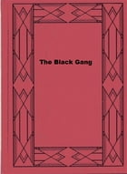 The Black Gang by Herman Cyril McNeile