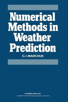 Book Numerical Methods in Weather Prediction by Marchuk, G