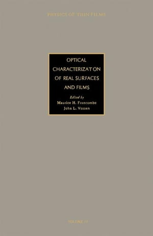 Optical Characterization of Real Surfaces and Films: Advances in Research and Development