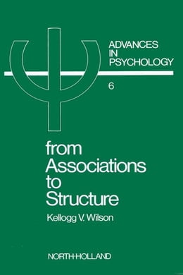 Book From Associations to Structure by Wilson, K. V.