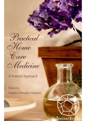 Practical Home Care Medicine A Natural Approach
