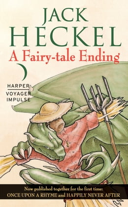 Book A Fairy-tale Ending: Book One of the Charming Tales by Jack Heckel