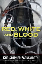 Red, White, and Blood Cover Image