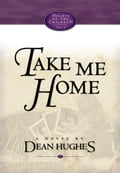 Take Me Home a7d1b76c-76e2-4dd1-b034-a31dc9059385