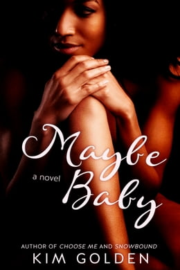Book Maybe Baby by Kim Golden