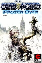 Deadworld: Frozen Over Vol.1 #1