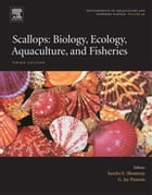 Scallops: Biology, Ecology, Aquaculture, and Fisheries