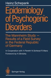 Epidemiology of Psychogenic Disorders: The Mannheim Study · Results of a Field Survey in the…
