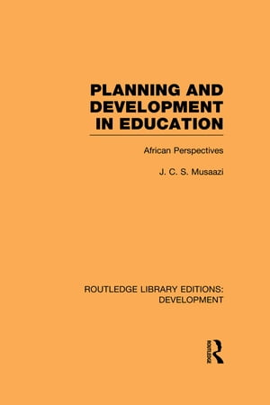 Planning and Development in Education African Perspectives
