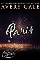 Paris: The Adlers, #4 by Avery Gale