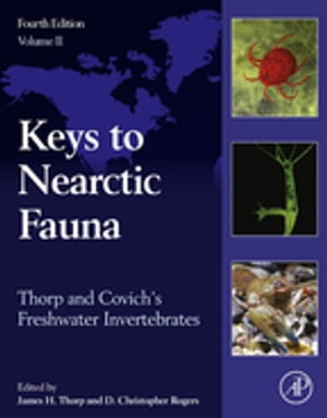 Thorp and Covich's Freshwater Invertebrates Keys to Nearctic Fauna