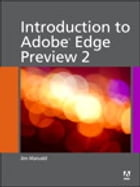 Introduction to Adobe Edge Preview 2 by Jim Maivald