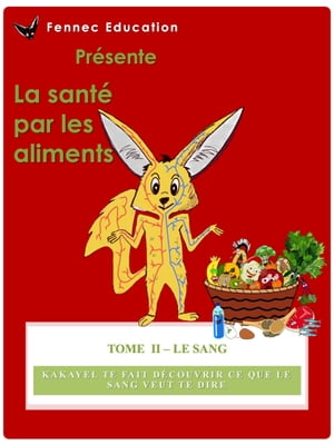 Le Sang de Fennec Education LLC