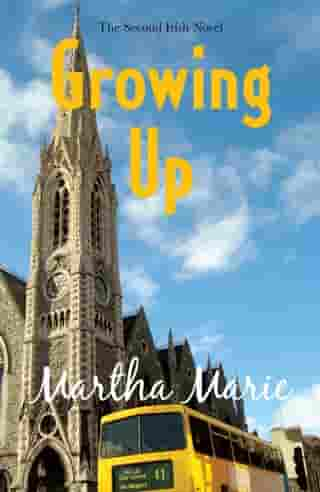 Growing Up by Martha Marie