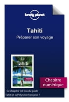 Tahiti - Préparer son voyage by Lonely PLANET