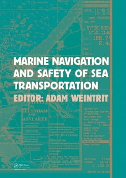 Book Marine Navigation and Safety of Sea Transportation by Weintrit, Adam