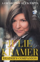 The Julie Kramer Reader's Companion: A Collection of Excerpts