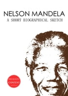 Nelson Mandela: A Short Biographical Sketch by Knowledge – Pool Publishing(Editor)