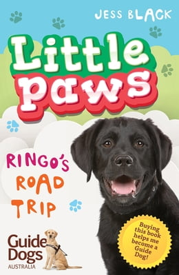 Book Little Paws 2: Ringo's Road Trip by Jess Black