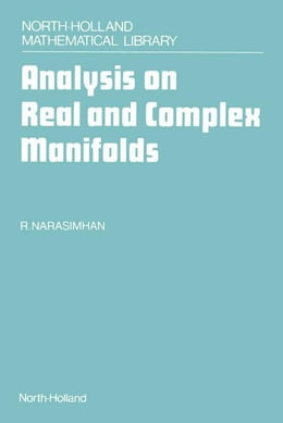 Book Analysis on Real and Complex Manifolds by Narasimhan, R.