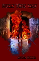 Burn This Way by Aubrea Summer