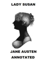 Lady Susan (Annotated) by Jane Austen