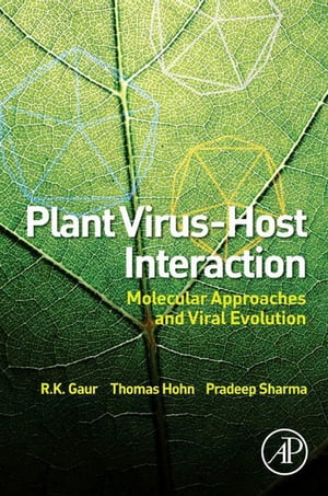 Plant Virus-Host Interaction Molecular Approaches and Viral Evolution