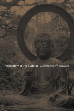 Book Philosophy of the Buddha by Gowans, Christopher