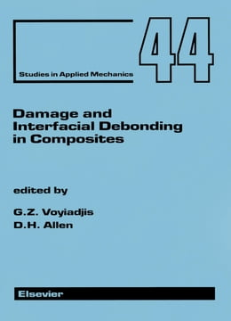 Book Damage and Interfacial Debonding in Composites by Allen, D.H.