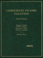 Kahn, Kahn, Perris and Lehman's Corporate Income Taxation, 6th (Hornbook Series)