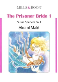 THE PRISONER BRIDE 1 (Mills & Boon Comics): Mills & Boon Comics