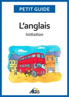 L'anglais: Initiation by Petit Guide