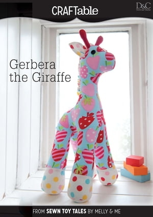 Gerbera the Giraffe