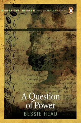 Book A Question of Power by Bessie Head